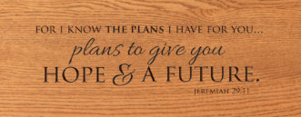 jeremiah 29 11 i know the plans i have for you plans to give you