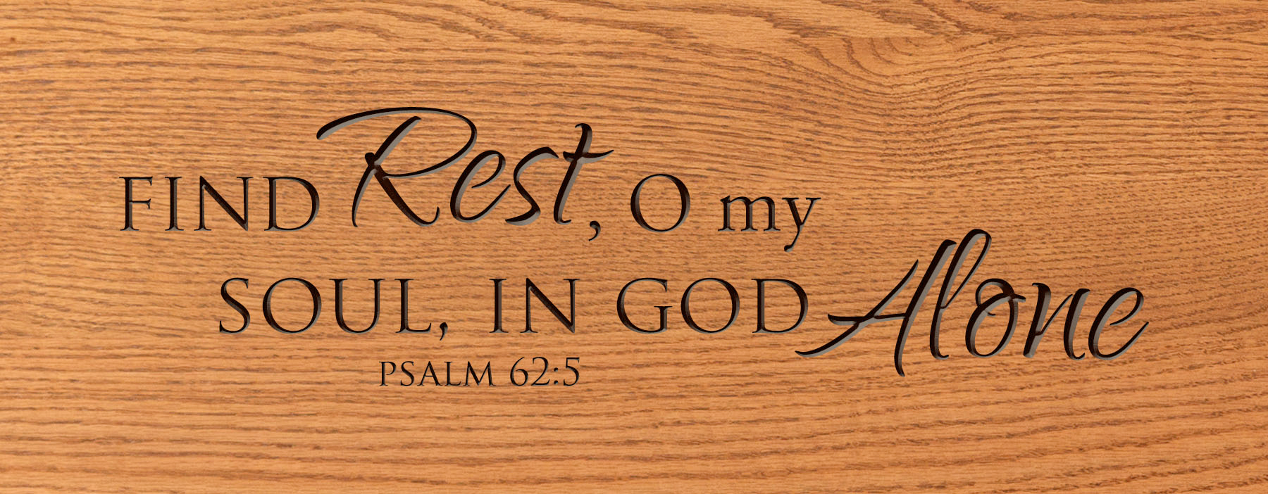 psalm 62 5 find rest o my soul in god